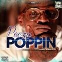 Peezy - Peezy Poppin mixtape cover art