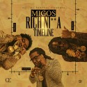 Migos - Rich Nigga Timeline mixtape cover art
