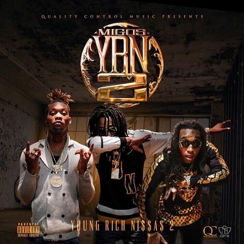Stream and download migos' 'yrn 2' mixtape   complex.