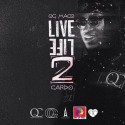 OG Maco - Live Life 2 mixtape cover art
