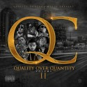 Quality Over Quantity 2 mixtape cover art