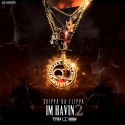 Skippa Da Flippa - I'm Havin' 2 mixtape cover art