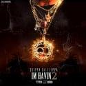 Skippa Da Flippa - I'm Havin' 2 mixtape cover art