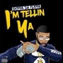 Skippa Da Flippa - I'm Tellin Ya mixtape cover art