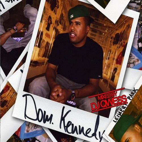 Dom Kennedy 25th Hour