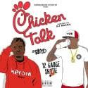 12 Guage Shotie & Lil Blood - Chicken Talk mixtape cover art