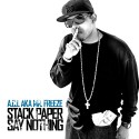 A.C.L. - Stack Paper Say Nothing mixtape cover art