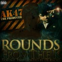 Ak-47 - Rounds From The K 2 mixtape cover art