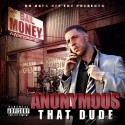 Anonymous That Dude - Bail Money mixtape cover art