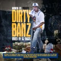 Bambeno Ent. - Dirty Banz mixtape cover art