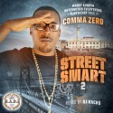 Comma Zero - Street Smart 2 mixtape cover art