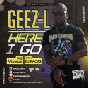 Geez-L - Here I Go mixtape cover art