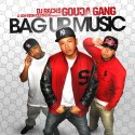 Gouda Gang - Bag Up Music mixtape cover art