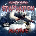 Hungry Gang - The Starvation Mixtape mixtape cover art