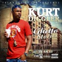 Kurt Diggler - Ghetto Stories mixtape cover art