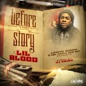 Lil Blood - Before The Story mixtape cover art