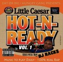 Little Ceasar - Hot-N-Ready Mixtape mixtape cover art