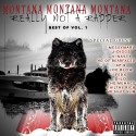 Montana Montana Montana - Really Not A Rapper (Best Of Vol. 1) mixtape cover art