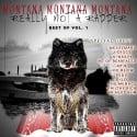 Montana Montana Montana - Really Not A Rapper (Best Of Vol. 1) mixtape cover art