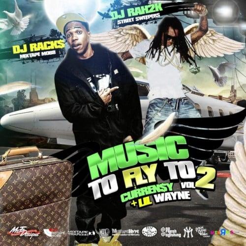 Curren$y & Lil Wayne - Music To Fly To, Vol  2 - DJ Racks