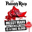 Philthy Rich - Messy Marv Is A Fake Blood mixtape cover art