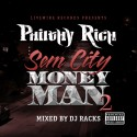 Philthy Rich - Sem City Money Man 2 mixtape cover art