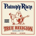 Philthy Rich - True Religion Shawty mixtape cover art