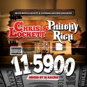 Philthy Rich & Chris Lockett - 11-5900 mixtape cover art