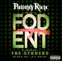 Philthy Rich Presents F.O.D. Ent. Starring The Stoners mixtape cover art