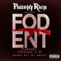 Philthy Rich Presents: F.O.D. Ent. Starring Young LR mixtape cover art