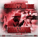 Skrapp Or Die - I Kan't Walk, Walk For Me mixtape cover art