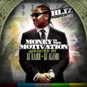 Bliz - Money Is The Motivation mixtape cover art