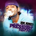 Jim Jones - Pressure, Pt. 4 mixtape cover art