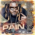 T-Pain - Here Comes The Pain mixtape cover art