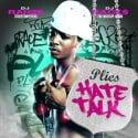 Plies - Hate Talk mixtape cover art