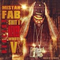 Mistah FAB - Realist Shit I Never Wrote 5 mixtape cover art