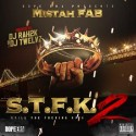 Mistah Fab - STFK 2 mixtape cover art