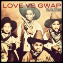 O.T. - Love Vs. Guap mixtape cover art
