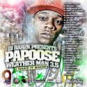 Papoose - The Weatherman, Part 3.5 mixtape cover art
