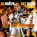 Sky Balla - Never Broke mixtape cover art