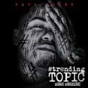 Paul Allen - #TrendingTopic mixtape cover art