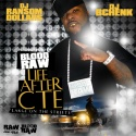 Blood Raw - Life After CTE mixtape cover art