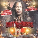 Dirty Birds 3 (Hosted By Waka Flocka Flame) mixtape cover art