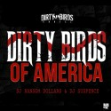 Dirty Birds Of America mixtape cover art