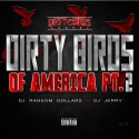 Dirty Birds Of America 2 mixtape cover art