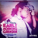Trap Money - Early Morning Grindin mixtape cover art