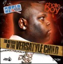 Chalie Boy - The Return Of The Versatyle Child (2 Disc) mixtape cover art