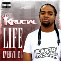 Krucial - Life Over Everything mixtape cover art