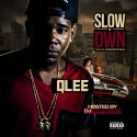 QLee - SLOWitDWN mixtape cover art