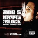 Rob G - Reppin My Block mixtape cover art
